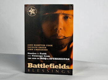 Stories of Faith & Courage from the War in Iraq & Afghanistan